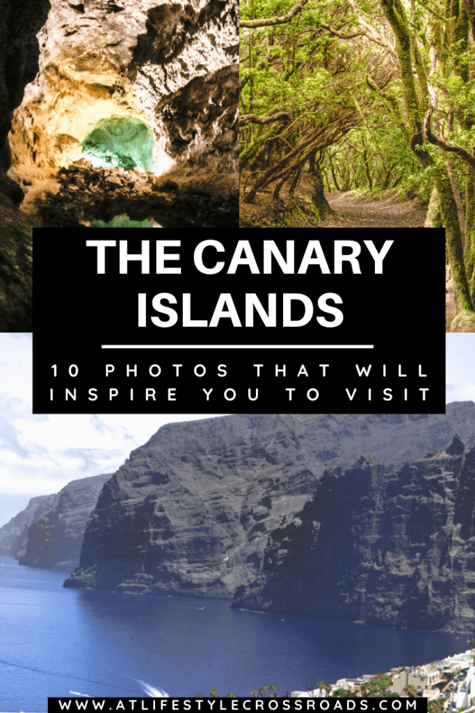10 photos of The Canary Islands that will inspire you to visit the Canary Islands - At Lifestyle Crossroads