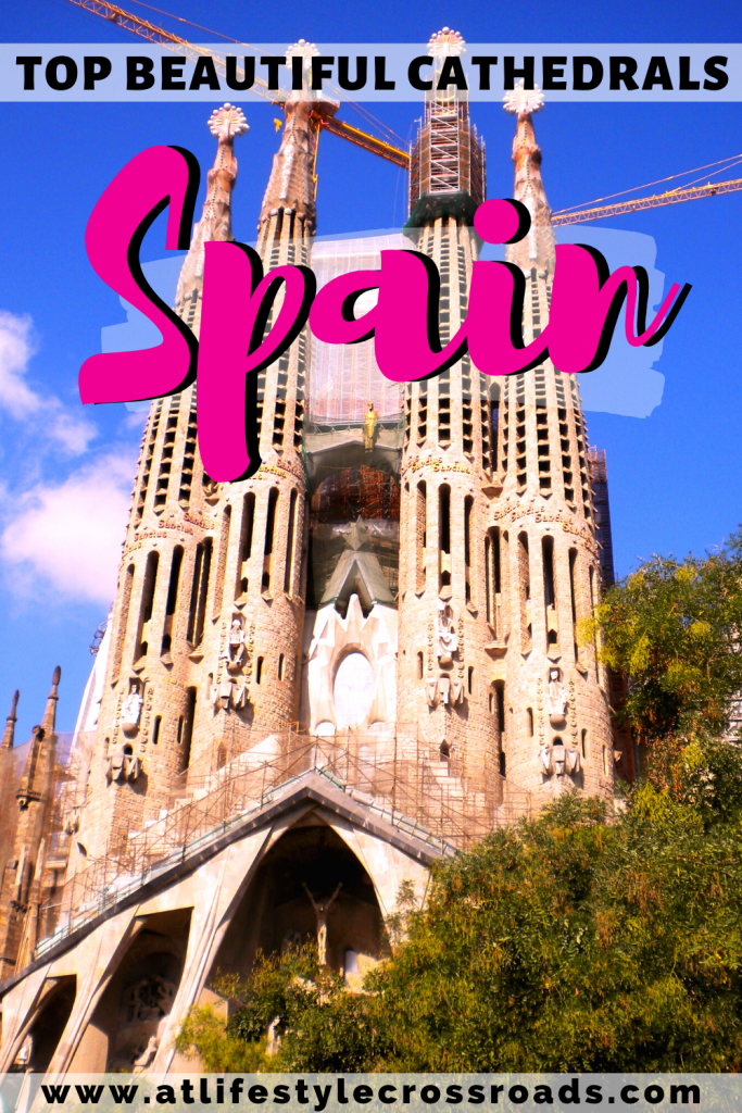 The most beautiful Cathedrals in Spain - Pinterest