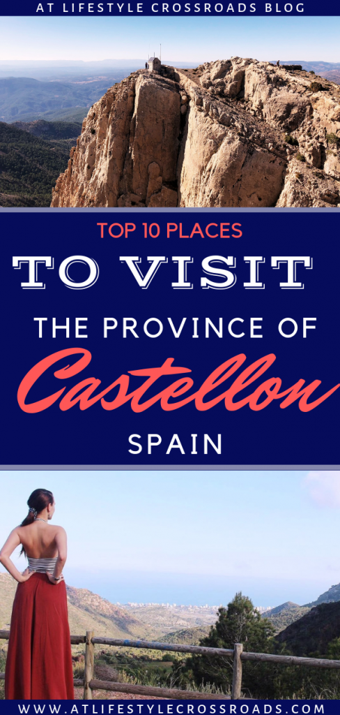 Top 10 Places to Visit in The Province of Castellon, Spain for Pinterest