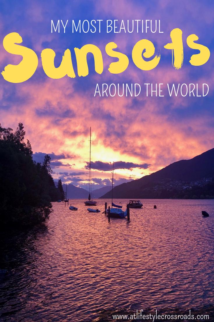 My Most Beautiful Sunsets Around The World / At Lifestyle crossroads Blog