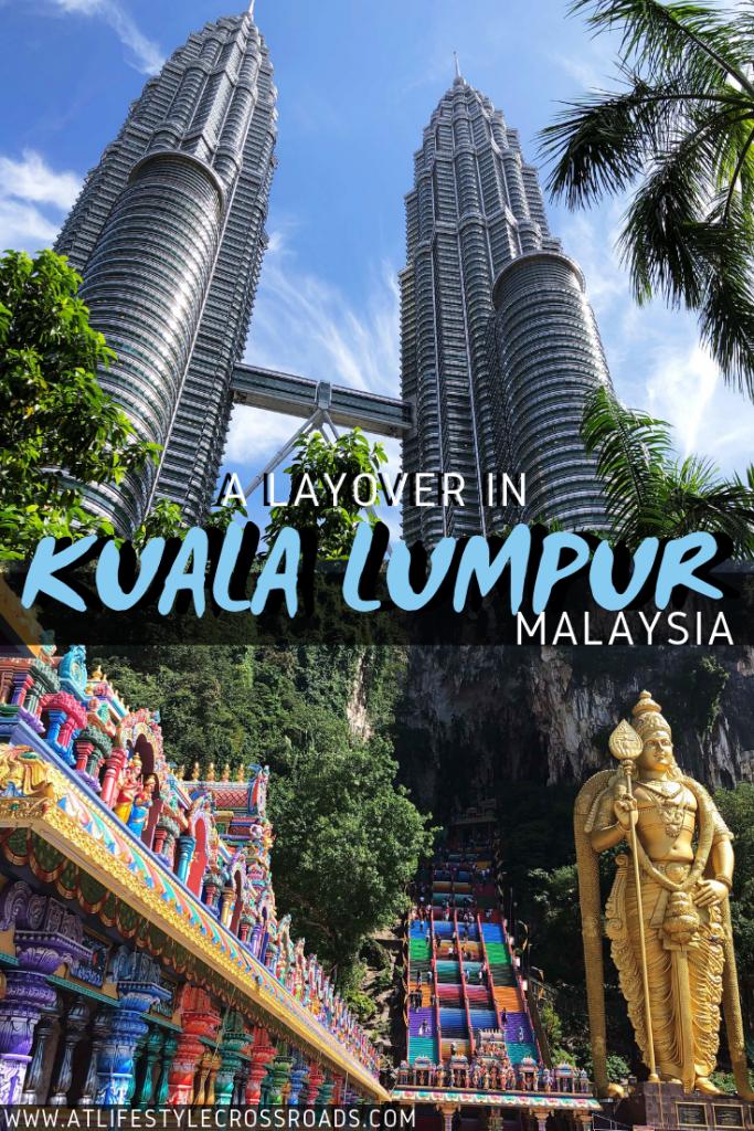 A Layover in Kuala Lumpur, Malaysia