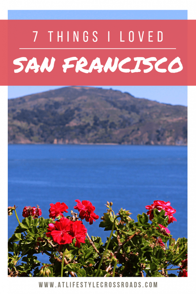 Summer in San Francisco: 7 Things I Loved - Pinterest