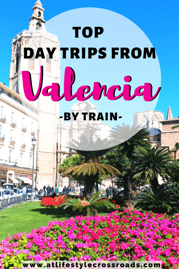 Top day trips from Valencia, Spain