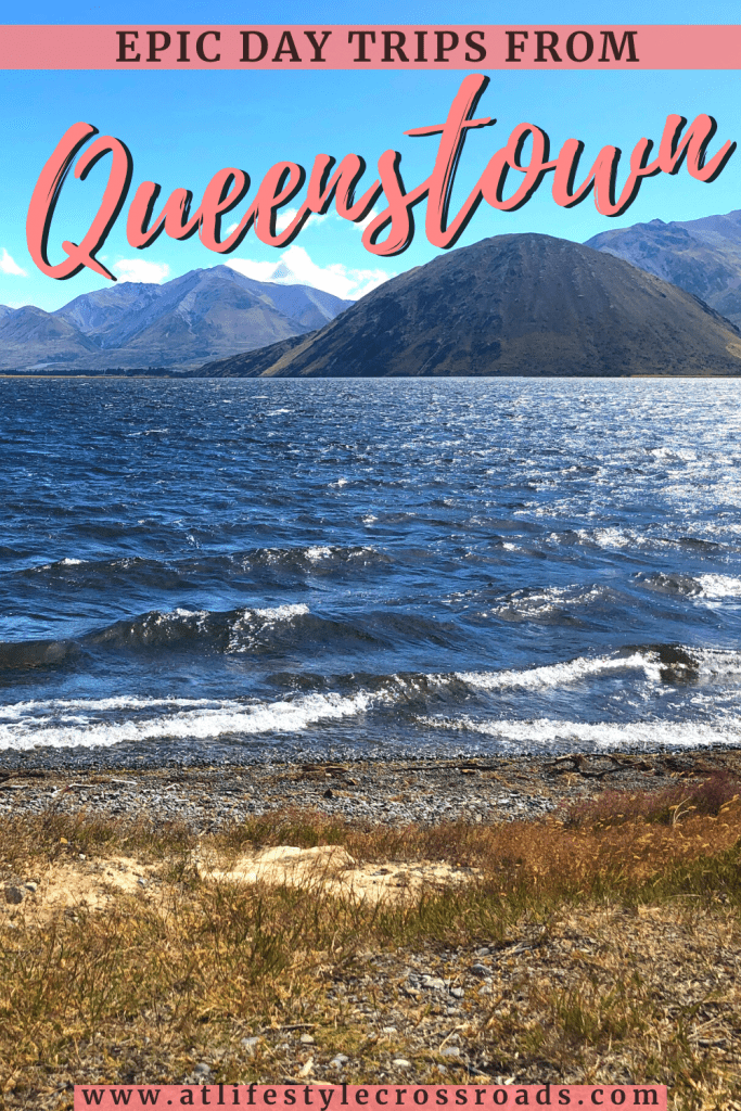 Queenstown New Zealand day trips - Pinterest