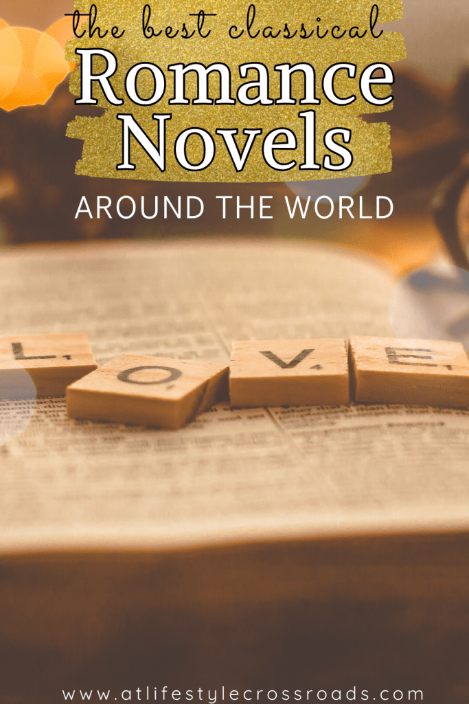 Top Classical Romance Novels around the world - Pinterest