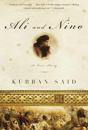 """Ali and Nino"" by Kurban Said - Caucasus"