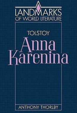 """Anna Karenina""  by Leo Tolstoy - Russia"