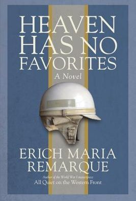"""Heaven has no favorites"" by Erich Maria Remarque - Germany"