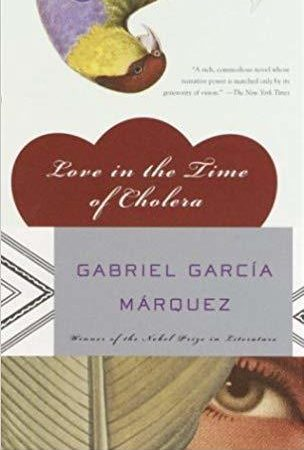 """Love in the Time of Cholera"" by Gabriel García Márquez"