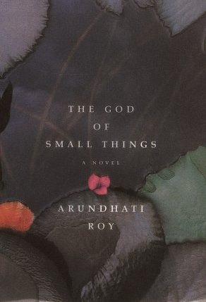 """The God of Small Things"" by Arundhati Roy - India"