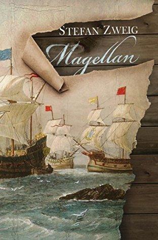 """""""Magellan"""" by Stefan Zweig"""