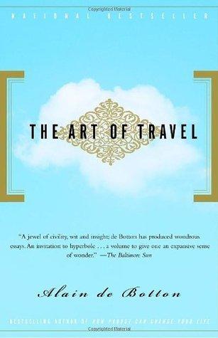 """The Art of Travel"" by Alain de Botton"