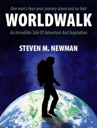 """""""Worldwalk"""" by Steven M.Newman"""
