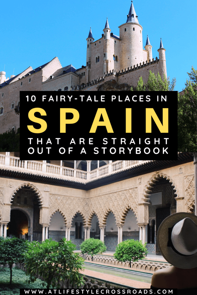 10 FairyTale Places in Spain that are straight out of a Storybook - Pinterest