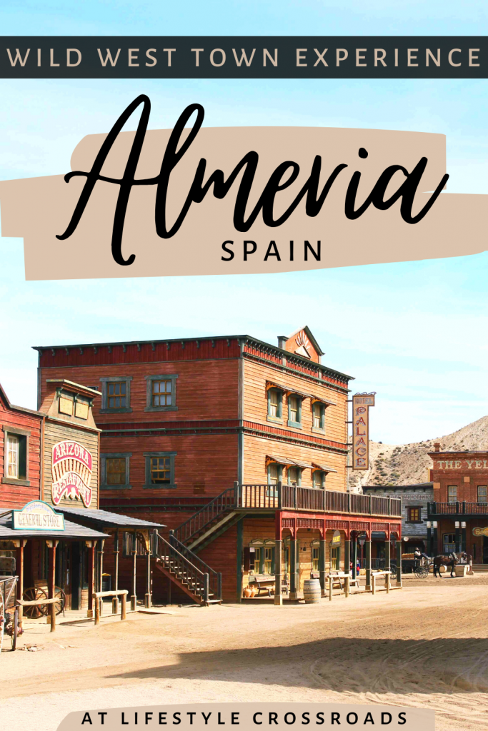 Wild West Town Experience in Almeria, Spain - Pinterest