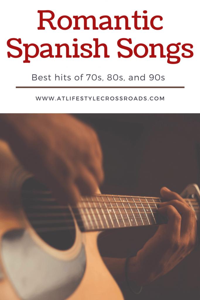 Romantic Spanish Songs pin for Pinterest