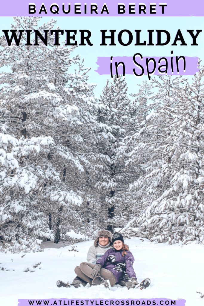 skiing in Spain / Baqueira Beret winter getaway pin for Pinterest